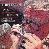 Live in the Netherlands (w.Toots Thielemans)
