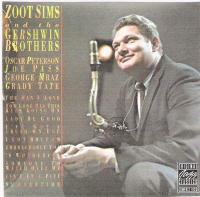 w. Zoot Sims and the Gershwin Brothers-Oscar Peterson,Joe Pass,George Mraz,Grady ...