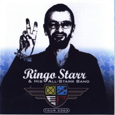 Ringo Starr and his All Starr Band-Tour 2003