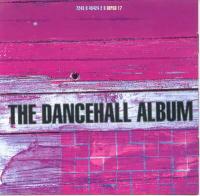 The Dancehall Album