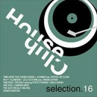 House Club Selection 16