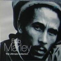 Bob Marley. The Ultimate Collection