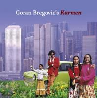Goran Bregovich  - Karmen With A Happy End