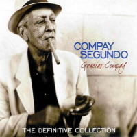 Gracias Compay - The definitive collection