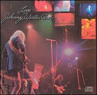 Johnny Winter and Live