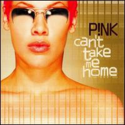 can 39 t take me home by pink song list. Black Bedroom Furniture Sets. Home Design Ideas
