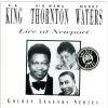 B.B. King, Big Mama Thornton, Muddy Waters