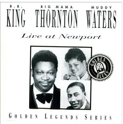 BB King Big Mama Thornton Muddy Waters Live At Newport
