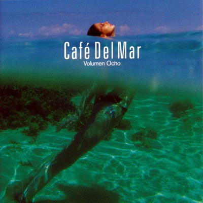 Cafe Del Mar Any Other Name