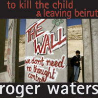 To Kill the Child & Leaving Beirut