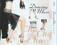Dancing Music Cha Cha Cha (2007)