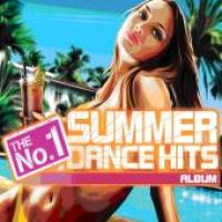 The No.1 Summer Dance Hits Album