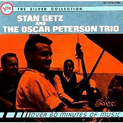 Oscar Peterson Trio & Stan Getz - The Silver Collection
