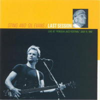 Sting & Gil Evans - Last Session (Live)