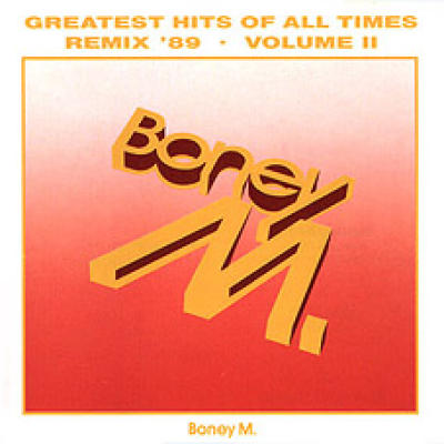Greatest Hits Of All Times (Remix '89) - Volume II