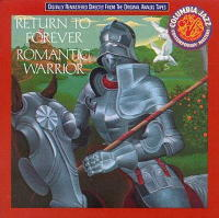 Romantic Warrior - Return to Forever