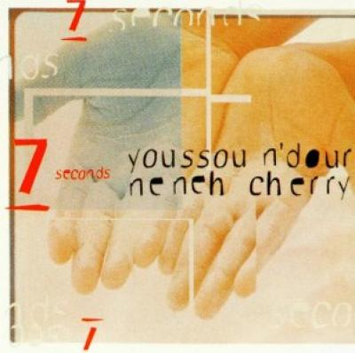 7 seconds - Youssou N'Dour and Neneh Cherry