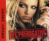My prerogative [Maxi Cd]