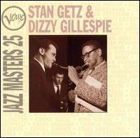 Verve Jazz Masters 25 - Stan Getz And Dizzy Gillespie