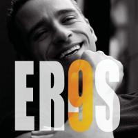 9 -- Eros Ramazzotti