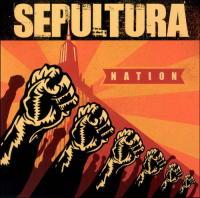 Nation - Sepultura