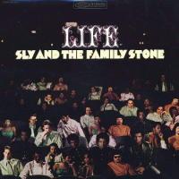 Life - Sly & the Family Stone