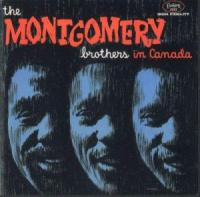 The Montgomery Brothers in Canada
