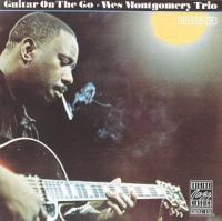 Guitar on the go Wes Montgomery Trio
