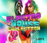 Electro House Collection 32