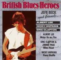 Jeff Beck & Friends - British Blues Heroes