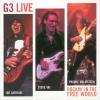 G3 - Rockin' In The Free World