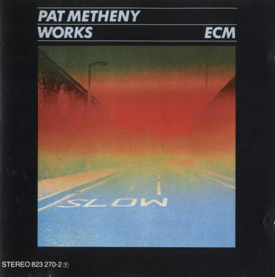 Works - Pat Metheny