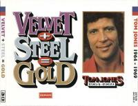 Velvet + Steel = Gold 1964-1969