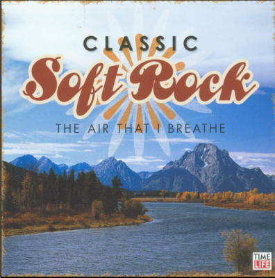 The Air That I Breathe -by- Time Life - Classic Soft Rock