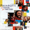 Pavarotti & friends. For War Child