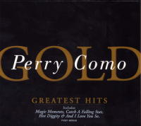 Perry Como Gold. Greatest Hits