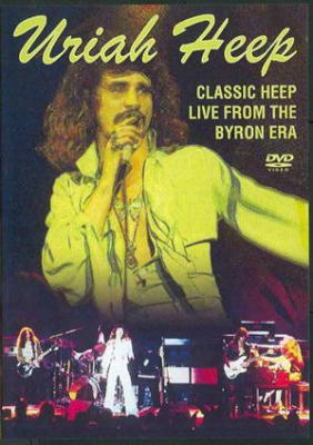 Classic Heep: Live From The Byron Era 1973-1976