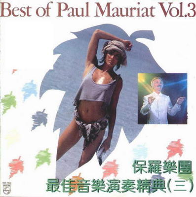 The Best Of Paul Mauriat Vol.3