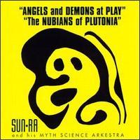 Angels And Demons At Play - The Nubians Of Plutonia
