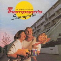 Richard & Linda Thompson Sunnyvista