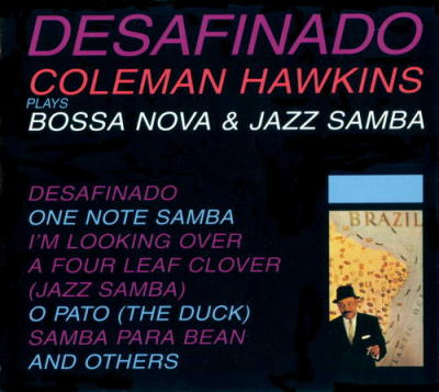 Desafinado -  Bossa Nova and Jazz Samba