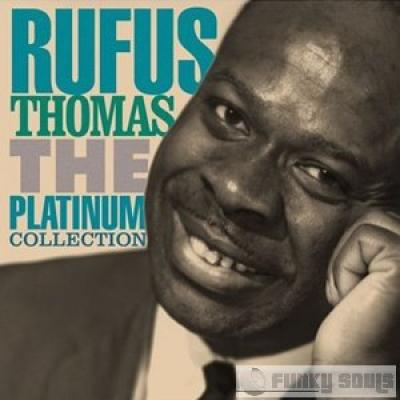 The Platinum Collection of Rufus Thomas