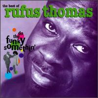 The Best of Rufus Thomas