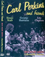 Carl Perkins And Friends - Blue Suede Shoes A Rockabilly Session