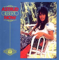 Astrud Gilberto - Now