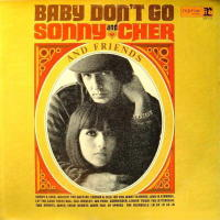 Sonny & Cher And Friends Baby Don't Go