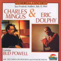 (013) Mingus & Dolphy Featuring Bud Powell, Antibes, July 13, 1960