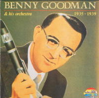 (042) Benny Goodman and His Orchestra 1935-1939