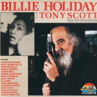 Billie Holiday With Tony Scott And His Orchestra