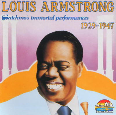 Satchmo's Immortal Performances - 1929-1947